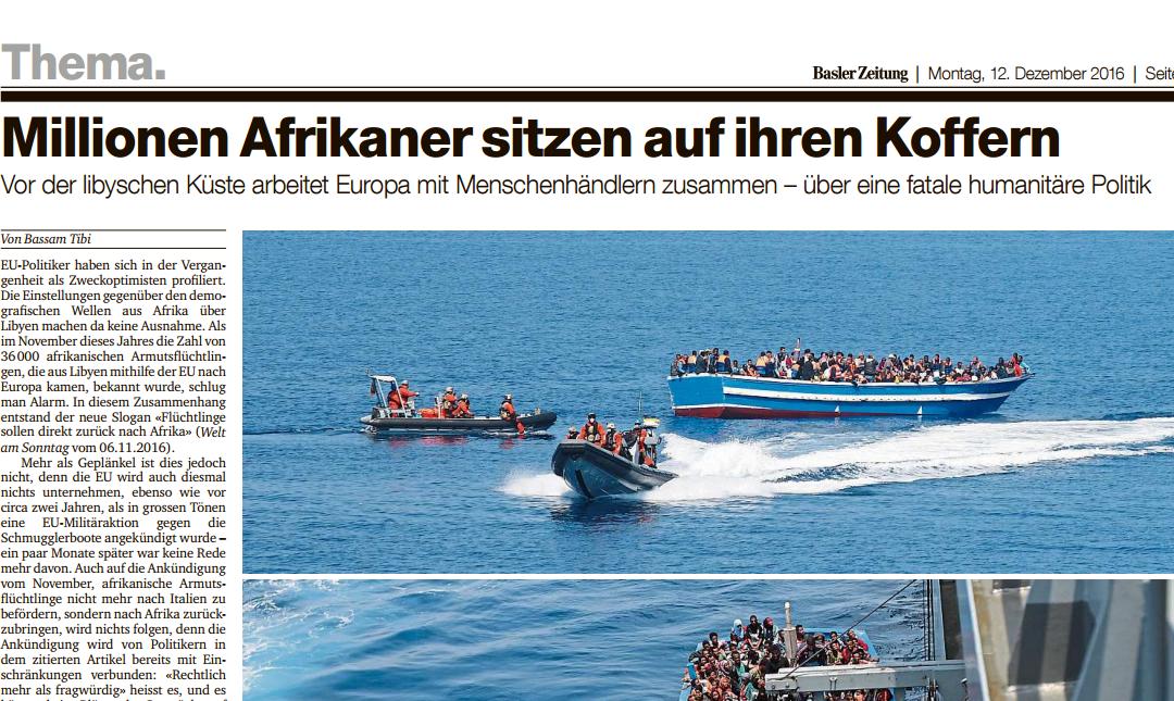 Libyen als Transitland des Schmuggels von Armutsflüchtlingen über die Mittelmeerroute: Artikel von Bassam Tibi in der Basler Zeitung