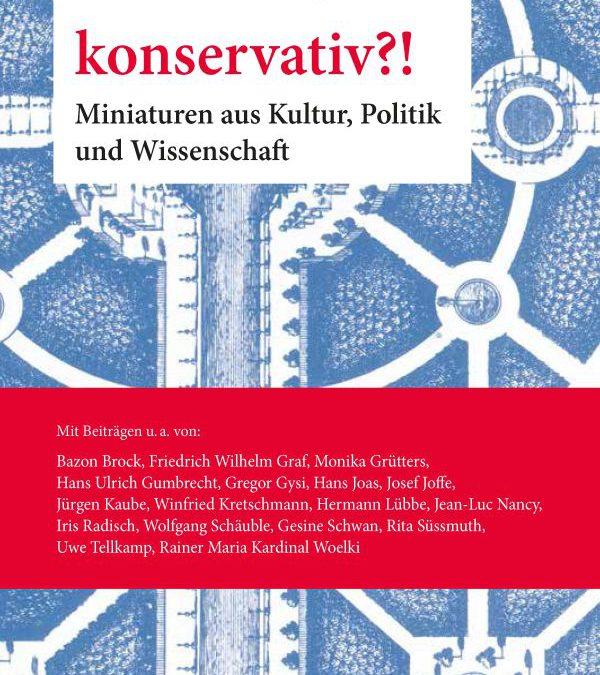 """Artikel von B. Tibi in dem zur Buchmesse 2019 erschienen Buches """"konservativ?!"""" – herausgegeben vom  Frankfurter Philosophen  Michael Kühnlein, Verlag Duncker & Humblot Berlin"""